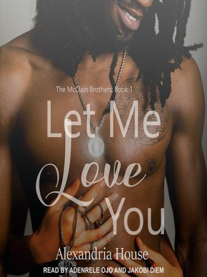cover image of Let Me Love You