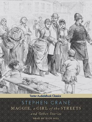 cover image of Maggie, a Girl of the Streets and Other Stories
