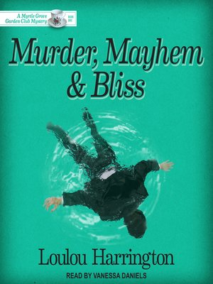 cover image of Murder, Mayhem and Bliss