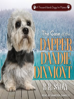 cover image of The Case of the Dapper Dandie Dinmont