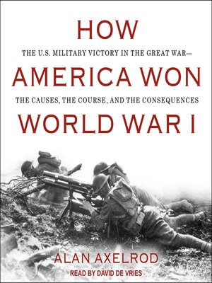 cover image of How America Won World War I