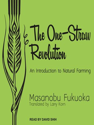 cover image of The One-Straw Revolution