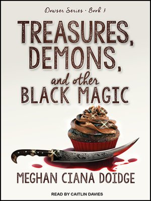 cover image of Treasures, Demons, and Other Black Magic