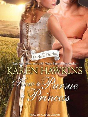 cover image of How to Pursue a Princess