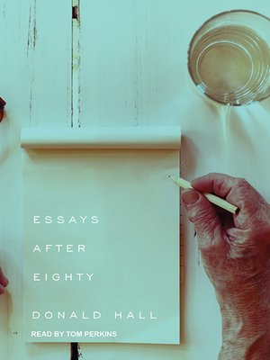 essays by donald hall Essays after eighty - ebook written by donald hall read this book using google play books app on your pc, android, ios devices download for offline reading, highlight, bookmark or take notes while you read essays after eighty.