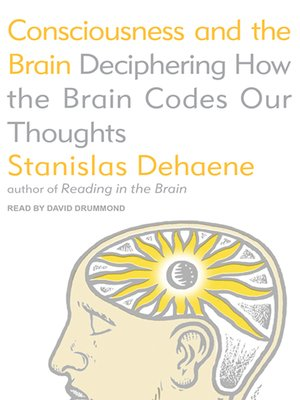 cover image of Consciousness and the Brain