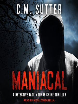 cover image of Maniacal