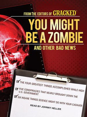 cover image of You Might Be a Zombie and Other Bad News