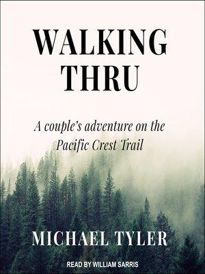 cover image of Walking Thru
