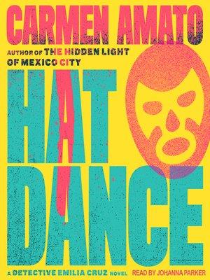 cover image of Hat Dance--An Emilia Cruz Novel
