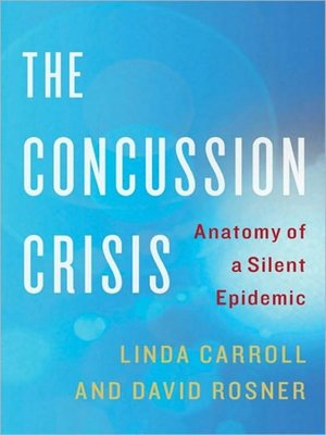 cover image of The Concussion Crisis