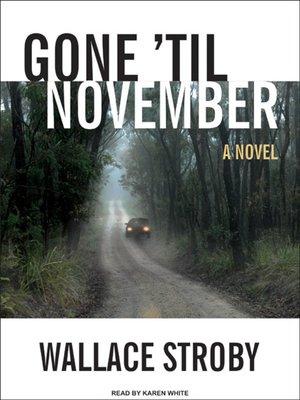 cover image of Gone 'til November