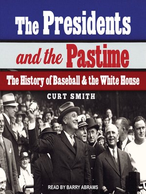 cover image of The Presidents and the Pastime