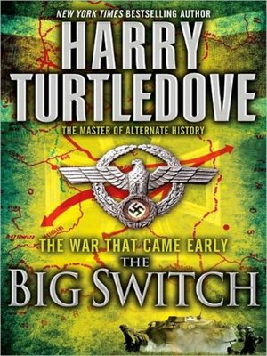 cover image of The War That Came Early--The Big Switch