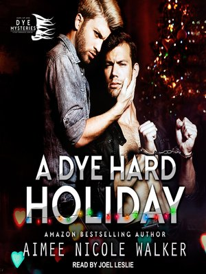 cover image of A Dye Hard Holiday