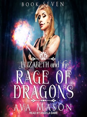 cover image of Elizabeth and the Rage of Dragons