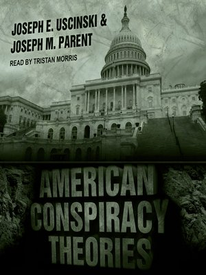 cover image of American Conspiracy Theories