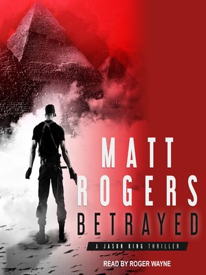 cover image of Betrayed--A Jason King Thriller