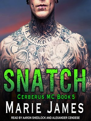 cover image of Snatch--Cerberus MC Book 5