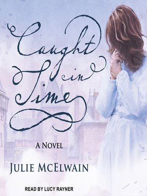 cover image of Caught in Time--A Novel