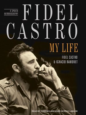 cover image of Fidel Castro--My Life