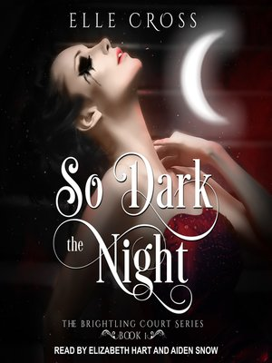 cover image of So Dark the Night