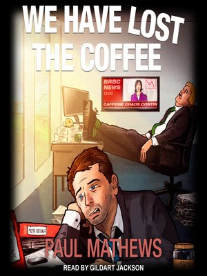 cover image of We Have Lost the Coffee