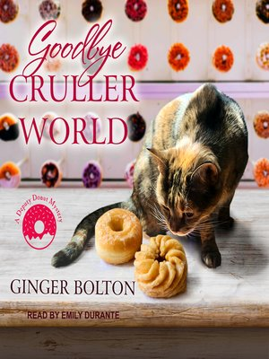 cover image of Goodbye Cruller World
