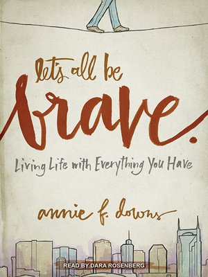 cover image of Let's All Be Brave