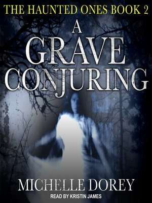 cover image of A Grave Conjuring