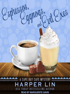 cover image of Espressos, Eggnogs, and Evil Exes