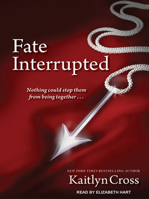 cover image of Fate Interrupted Series, Book 1