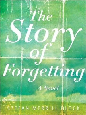 cover image of The Story of Forgetting
