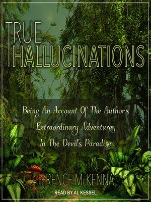 cover image of True Hallucinations