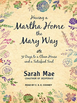 cover image of Having a Martha Home the Mary Way
