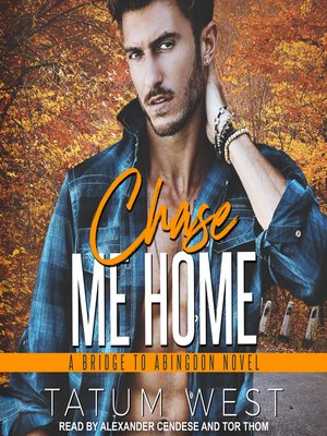 cover image of Chase Me Home