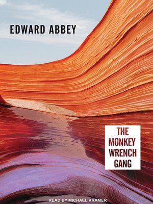 cover image of The Monkey Wrench Gang