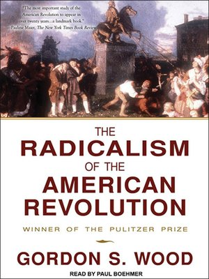 cover image of The Radicalism of the American Revolution