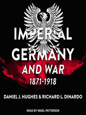 cover image of Imperial Germany and War, 1871-1918