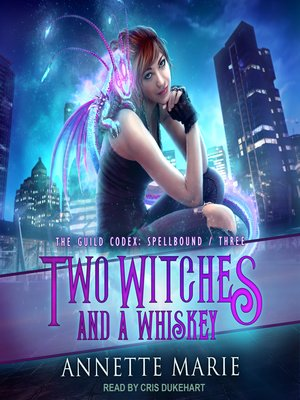 cover image of Two Witches and a Whiskey