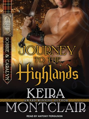 cover image of Journey to the Highlands: Robbie and Caralyn