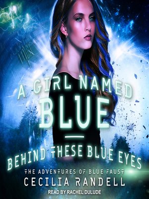 cover image of A Girl Named Blue / Behind These Blue Eyes