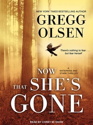 cover image of Now That She's Gone