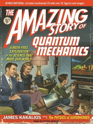 cover image of The Amazing Story of Quantum Mechanics