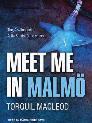 cover image of Meet Me in Malmö--The First Inspector Anita Sundstrom Mystery