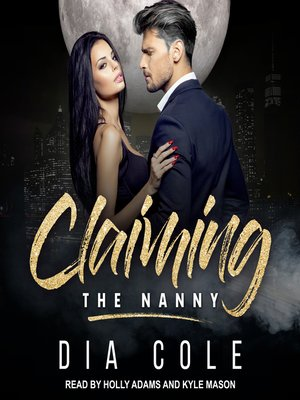 cover image of Claiming the Nanny