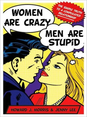 cover image of Women Are Crazy, Men Are Stupid