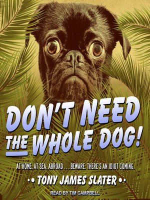 cover image of Don't Need the Whole Dog!