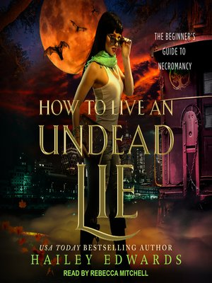 cover image of How to Live an Undead Lie