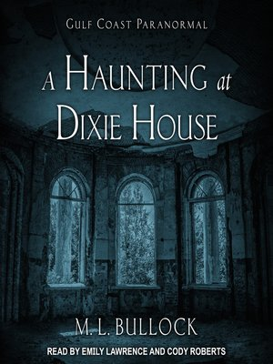 cover image of A Haunting at Dixie House